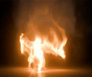 doing some flaming break dancing