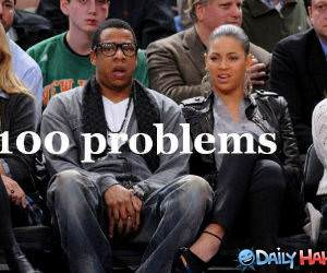 100 Problems funny picture