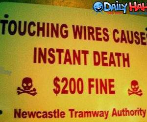 Wires cause instant death.