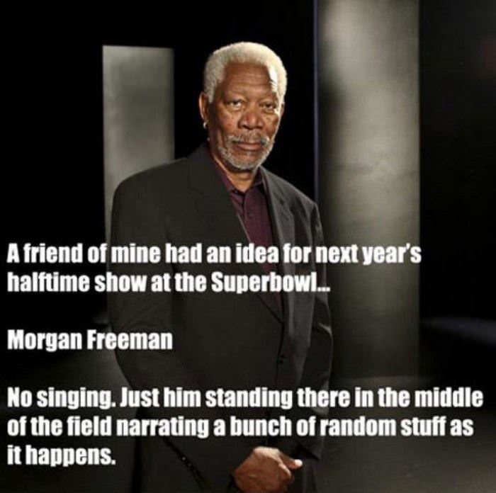 Morgan Freeman Quotes Movie: A Great Halftime Show