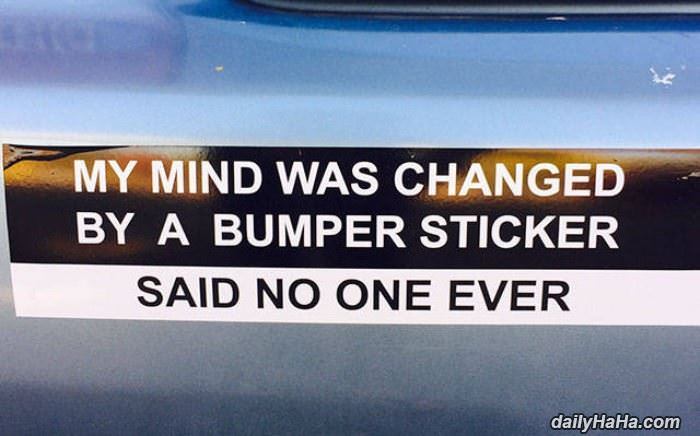 a very good bumper sticker funny picture