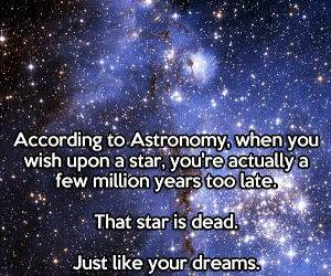 According to Astronomy funny picture