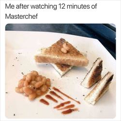 after watching master chef