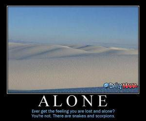 Feeling Alone ? Motivational.