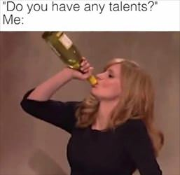any talents