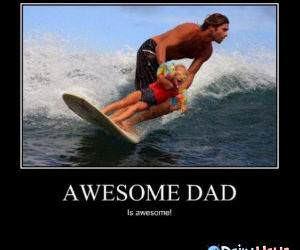 Awesome Dad funny picture
