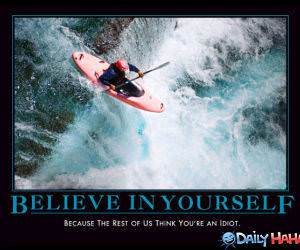 Believe In Yourself funny picture
