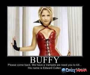 Buffy Come Back funny picture