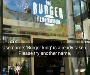 burger king is already taken funny picture