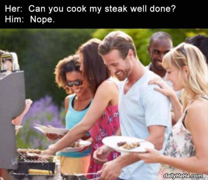 can you cook it well done funny picture