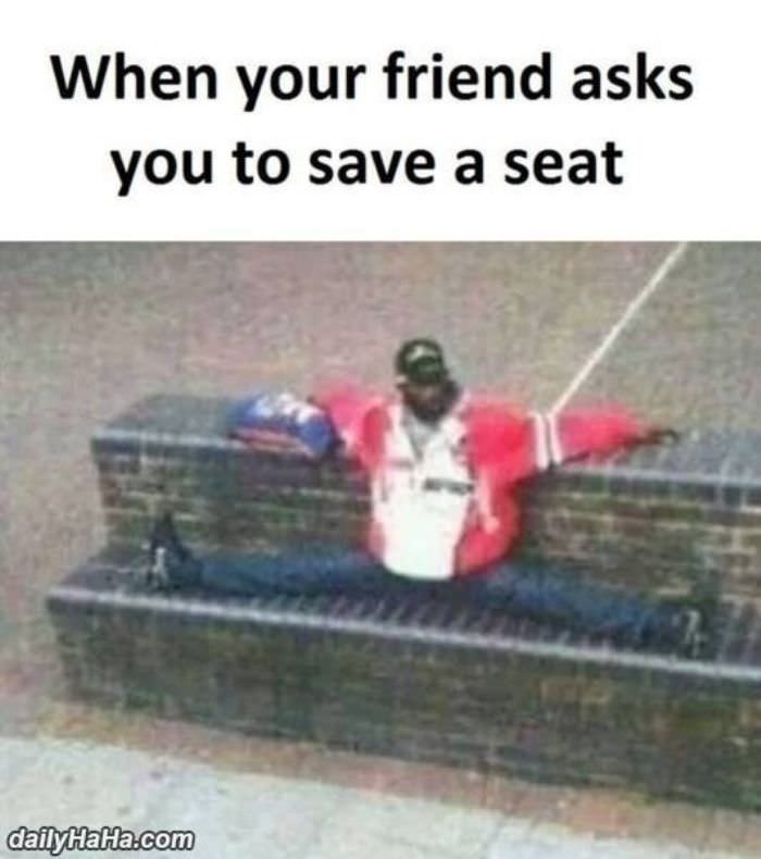 can you save a seat funny picture