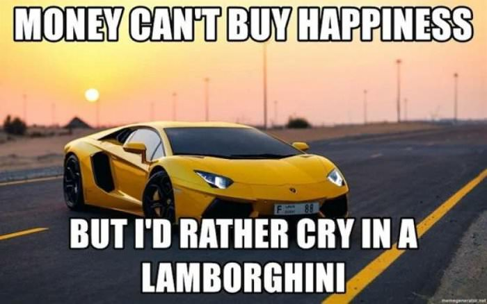 cannot buy happiness ... 2