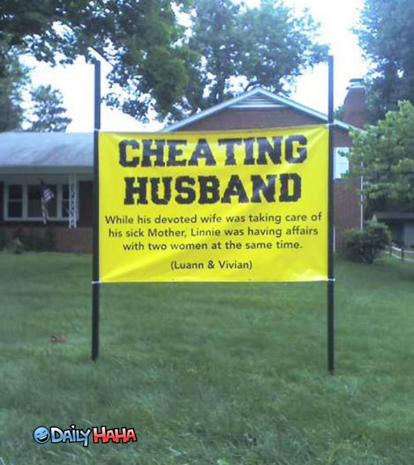 Cheating Husband Sign