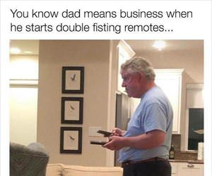 dad means business