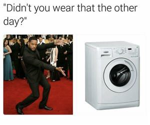 didnt you wear that the other day funny picture