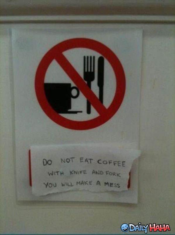 Do Not Eat Coffee funny picture