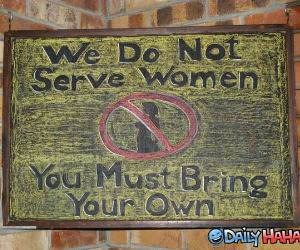 Do Not Serve Women funny picture