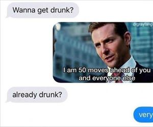 do you want to get drunk