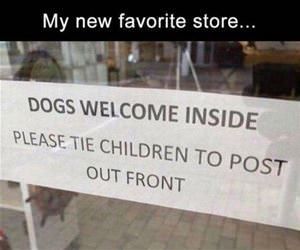 dogs are welcome inside funny picture