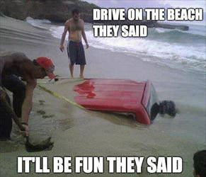 drive on this beach they said