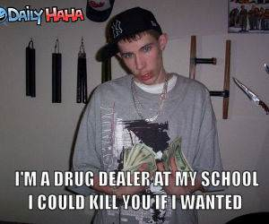 Drug Dealer at School funny picture