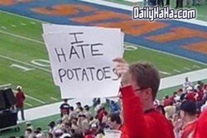 Potatoe hater