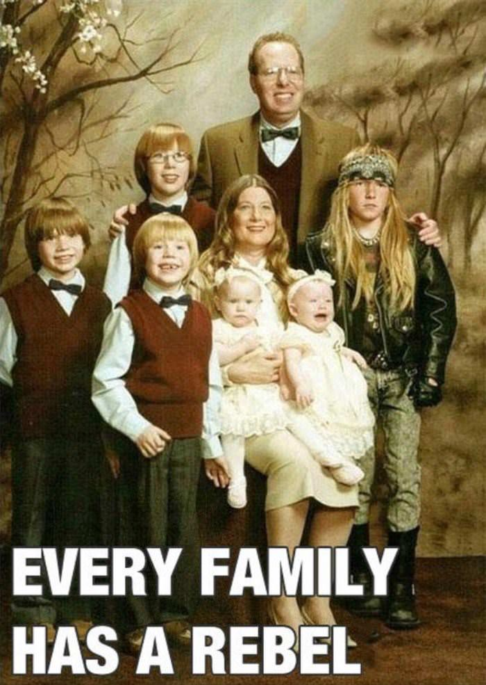 Every Family Has A Rebel