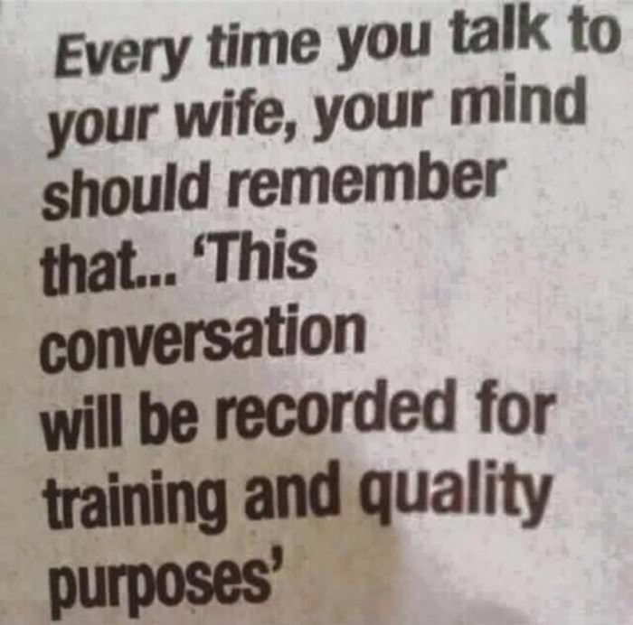 every time you talk to your wife funny picture