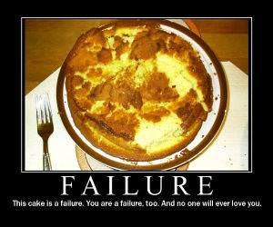 Failure Cake