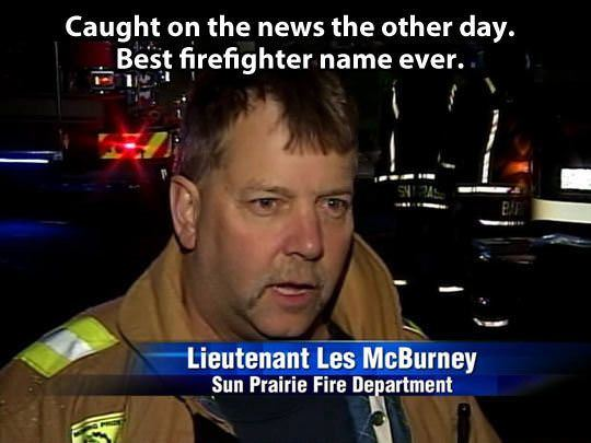 firefighter name funny picture