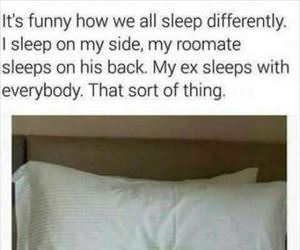 funny how we all sleep