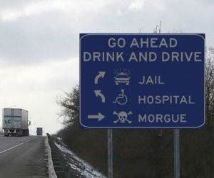Go ahead drink a drive