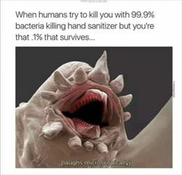 hahahaha laughs microscopically