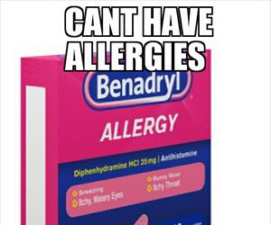 hard to have allergies when