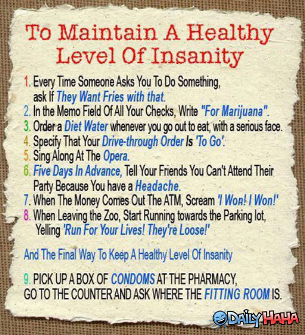 Healthy Levels of Insanity funny picture