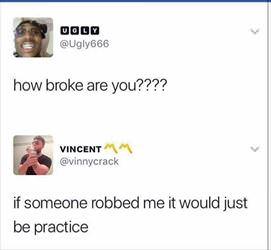 how broke are you ... 2