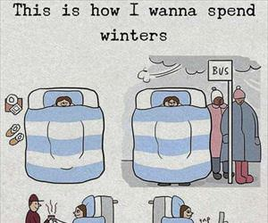 how i want to spend winter