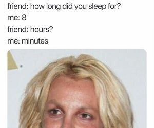 how long did you sleep