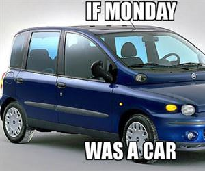 if monday was a car