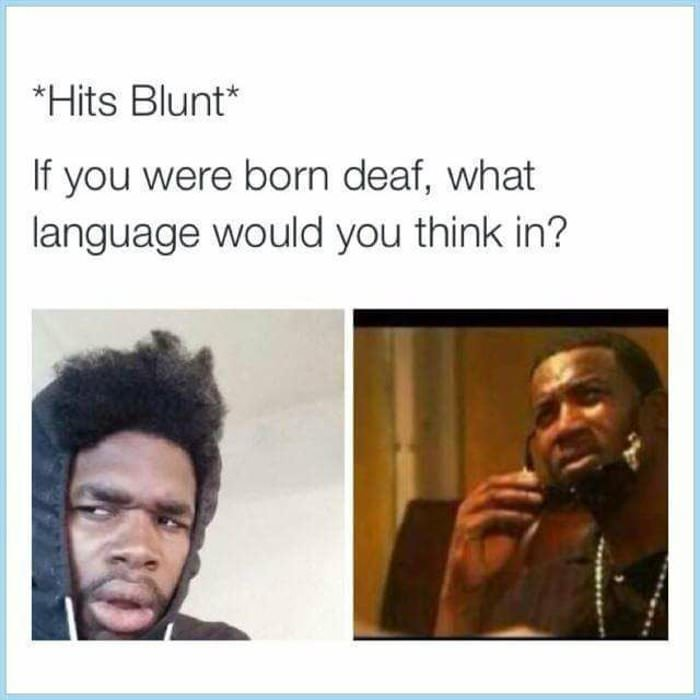 if you were born deaf