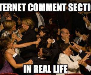 Internet Comment Sections funny picture