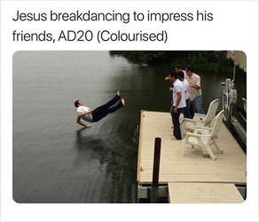 jesus doing some breakdancing