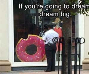 make sure you dream big