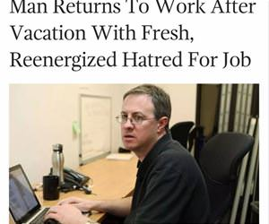 man returns to work funny picture