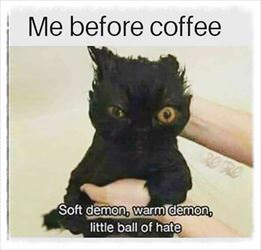 me before coffee