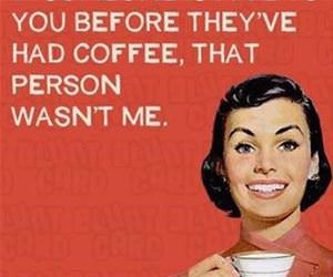 morning cup of coffee funny picture