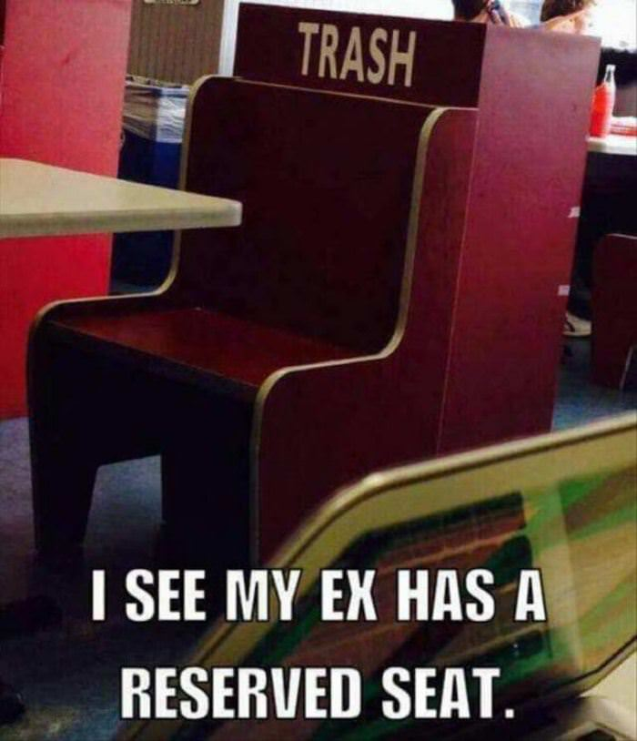 my ex has a reserved seat funny picture