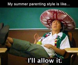 my summer parenting style funny picture