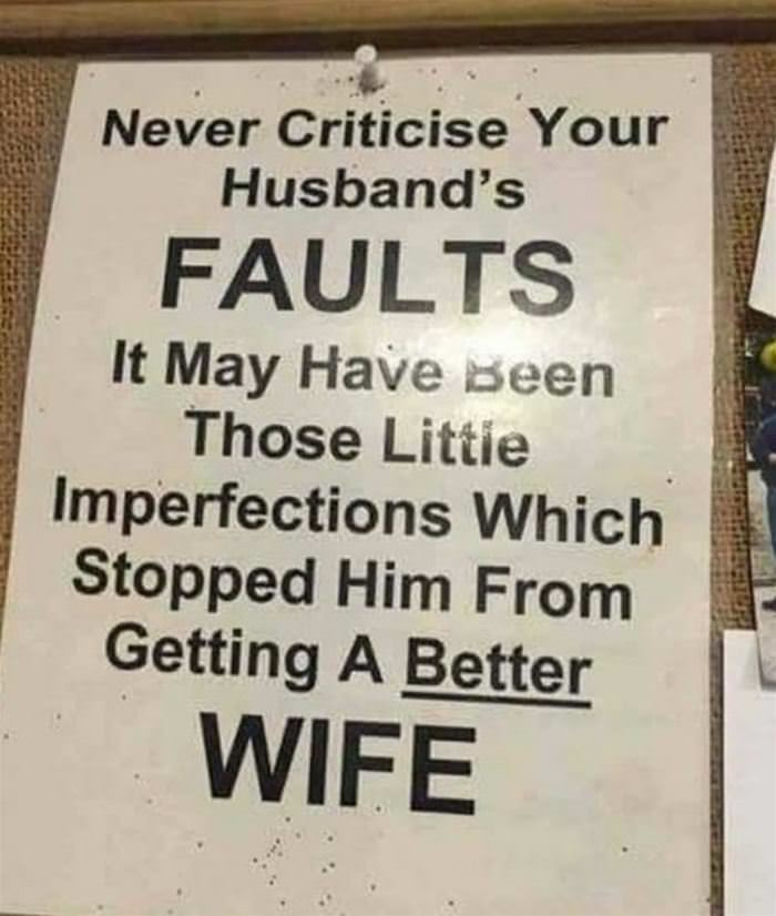 never hate your husbands faults funny picture