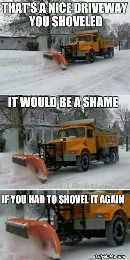 nice job shoveling funny picture